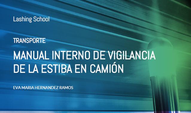 MANUAL INTERNO DE VIGILANCIA DE LA ESTIBA EN CAMIÓN